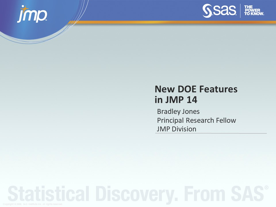 New DOE Features in JMP® 14 ( US 2018 211 )