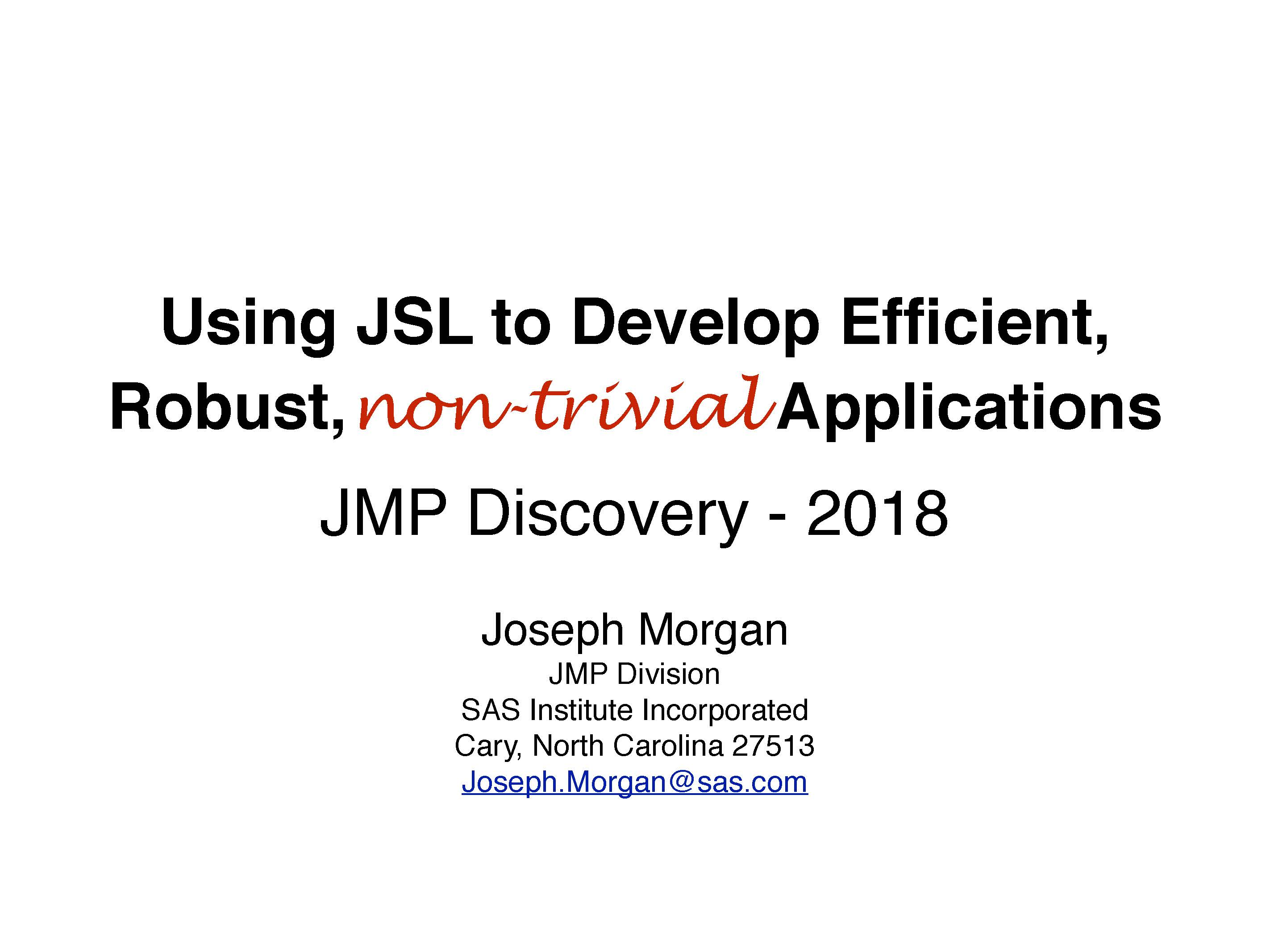 Tutorial - Using JSL to Develop Efficient, Robust, …