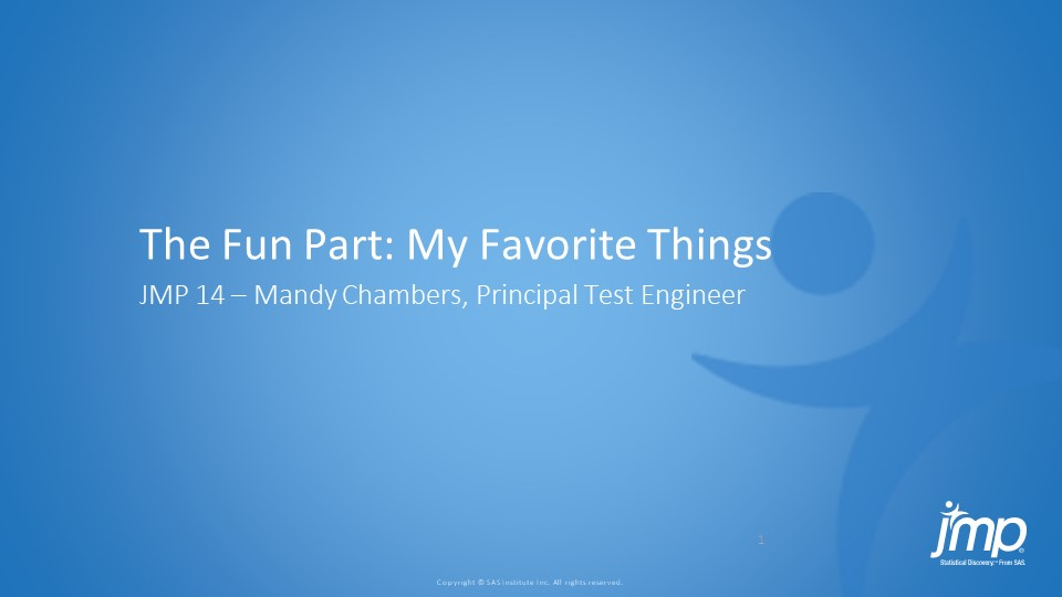 The Fun Part: My Favorite Things About JMP® 14 …